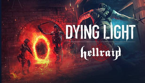 Dying Light Hellraid est enfin disponible!